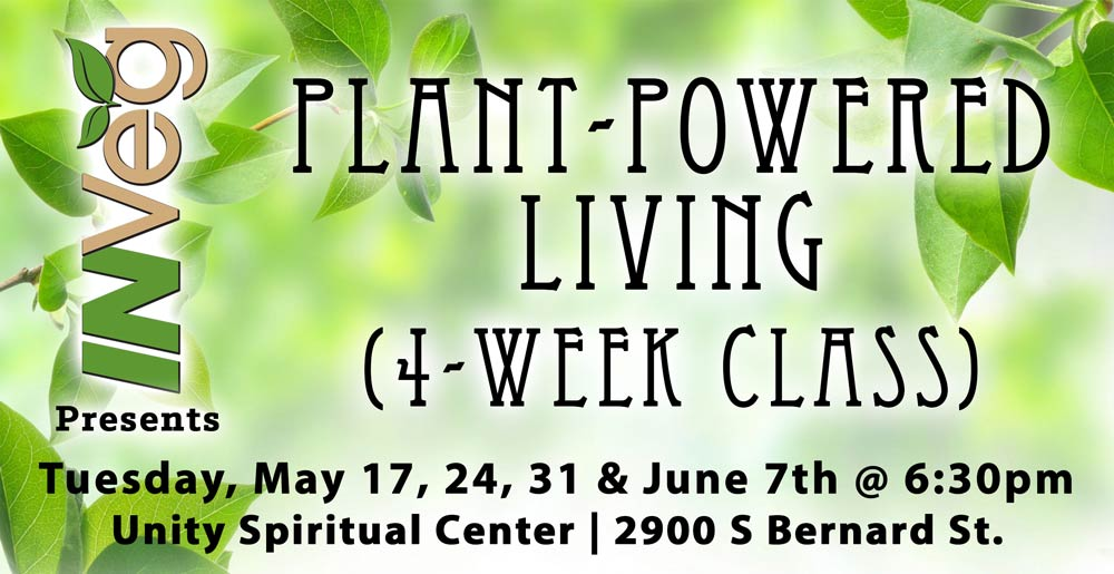 Press Release: INVeg's Plant-Powered Living Class to be Hosted at Unity Spiritual Center